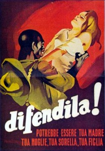 """WWII anti-allied fascist propaganda. The text reads: """"Defend her: She could be your mother, your wife, your sister, your daughter."""""""
